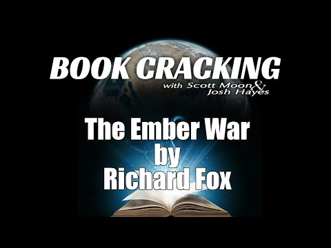 "Book Cracking ""The Ember War"" by Richard Fox"