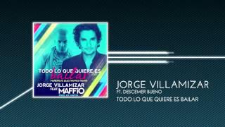 Jorge Villamizar ft. Descemer Bueno - Todo lo que quieres es bailar (CD Music)