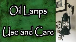 Oil Lamps Use and Care