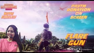 PUBG Mobile with Flare Guns ~SMILEY