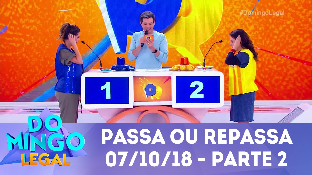 Passa Ou Repassa Parte 2 Domingo Legal 07 10 18 Youtube