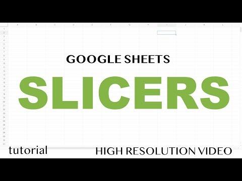Google Sheets - Slicers - Part 1