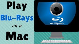How to Play a Blu-ray on Mac OS X: Mac Blu-ray Player