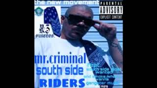 mr.criminal-south side riders only my survival new 2019