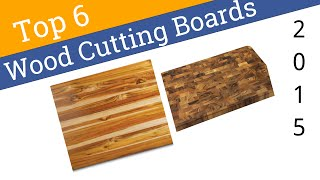 6 Best Wood Cutting Boards 2015