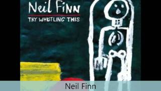 Neil Finn - Try whistling this - Last one standing