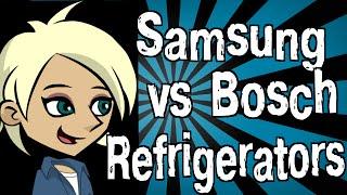 Samsung vs Bosch Refrigerators