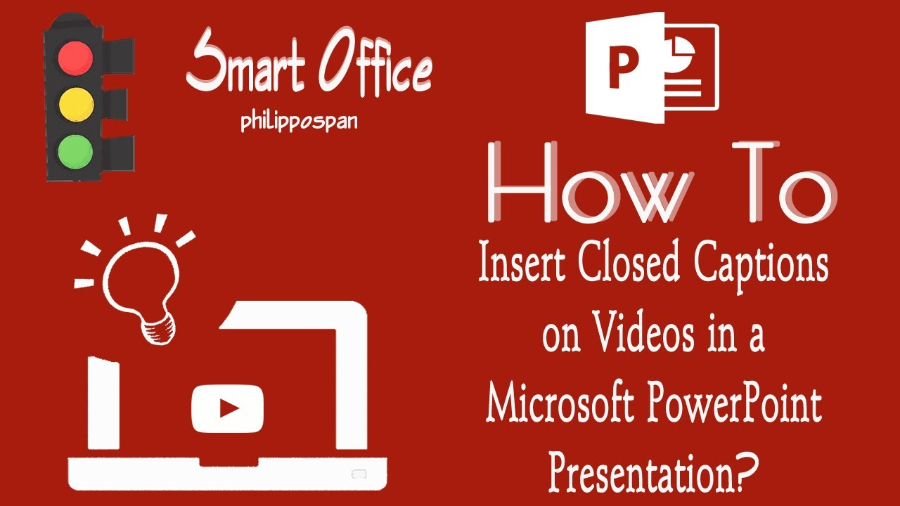 how to insert closed captions on videos in powerpoint 365 youtube