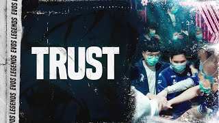 TRUST | Documentary EVOS Legends Ep. 4