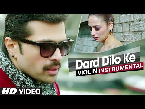 """Dard Dilo Ke"" The Xpose | Instrumental (Violin) | Himesh Reshammiya, Zoya Afroz"