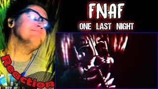 """One Last Night"" FNAF Song (ft. CG5, HalaCG, Nenorama) by Siege Rising REACTION!   BEAT DROP!  "