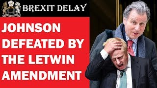 Johnson's No Deal Brexit Defeated by Letwin Motion