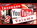 How To Increase The Volume Of YouTube in Google Chrome