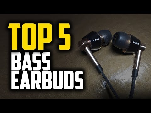Best Bass Earbuds In 2019 | 5 Great Options For Bass Music Lovers