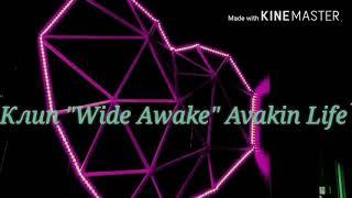 """Клип """"Wide Awake """" Avakin Life #КонкурсДианаAvaLife Мой ник: Я ТуТ Ты Труп 18 . Уровень 19. Число 24"""