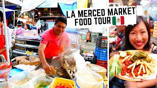 Massive LA MERCED food tour  | MEXICAN STREET FOOD TOUR in Mexico City's most EXHILARATING MARKET