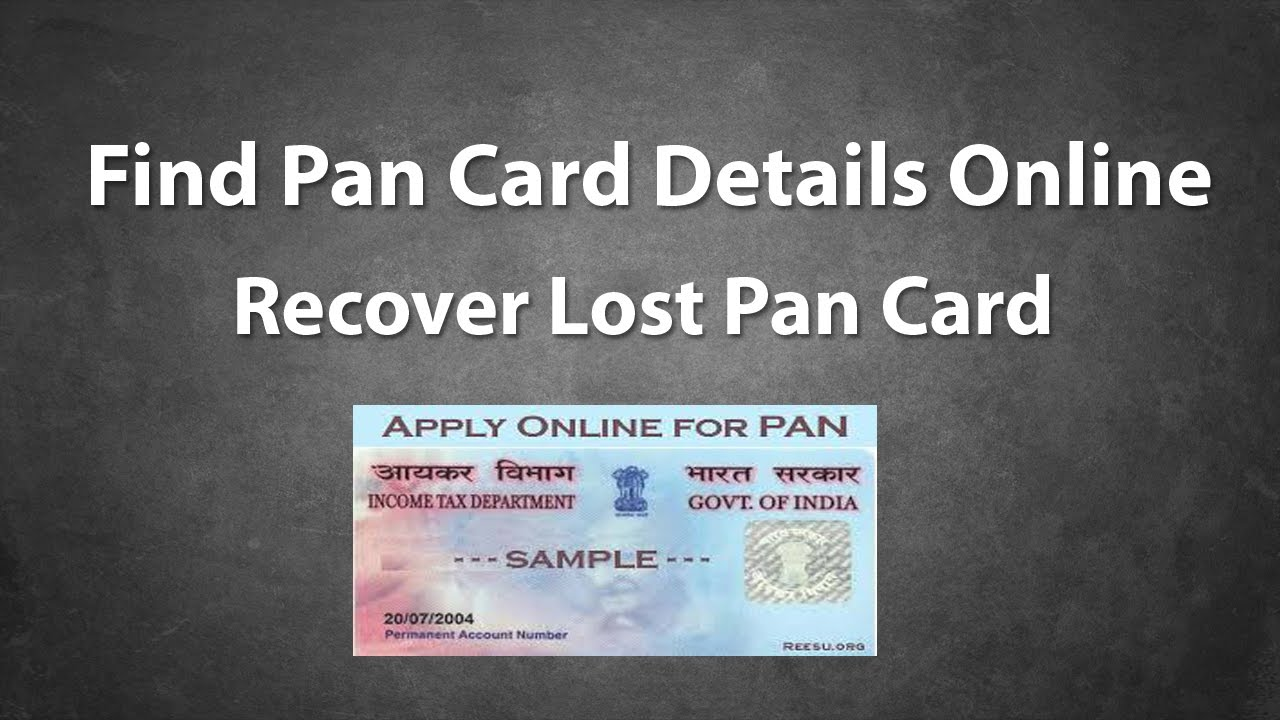 How To Find Pan Card Details Online And Recover Lost Pan Online