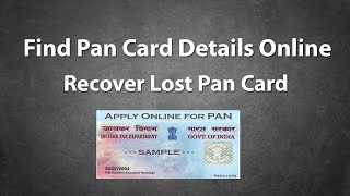How To Find Pan Card Details Online and Recover Lost Pan  Online?