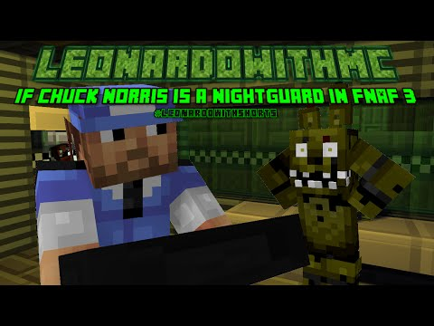 If Chuck Norris Is a Night Guard in FNAF 3 (Minecraft Animation)