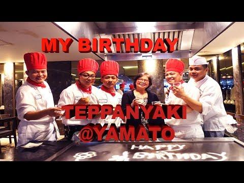 MY BIRTHDAY, TEPPANYAKI LUNCH @ YAMATO JAPANESE RESTAURANT