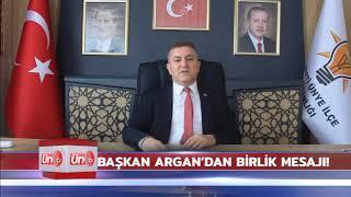 Ak Parti Ünye İlçe Başkanı Kenan Selim Argan'dan birliktelik mesajı