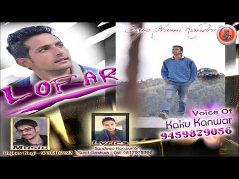 Lofar - Non Stop Pahari Songs 2017 | Kaku Kanwar | Music HunterZ