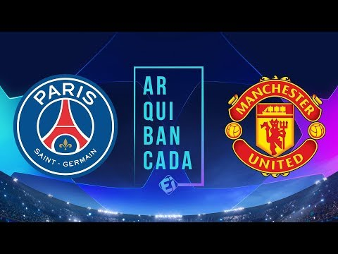 PSG X MANCHESTER UNITED (NARRAÇÃO) - CHAMPIONS LEAGUE