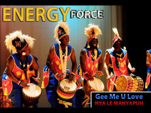 Energy Force - Nya Le Manyapuh Mende Music
