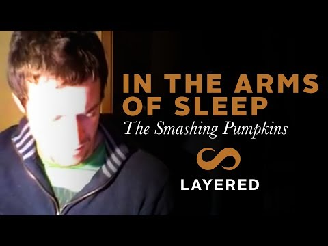 In the Arms of Sleep Smashing Pumpkins layered demo