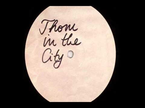 Dixon - Thom In The City