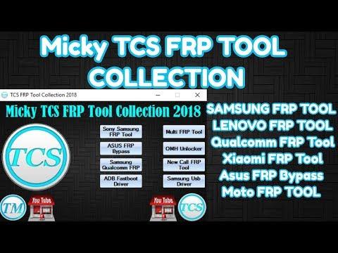 Micky TCS FRP Tool 2018 Remove Samsung Xiaomi Qualcomm Moto FRP
