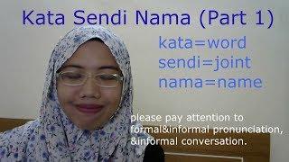 [LEARN MALAY] 19- KATA SENDI NAMA PART 1