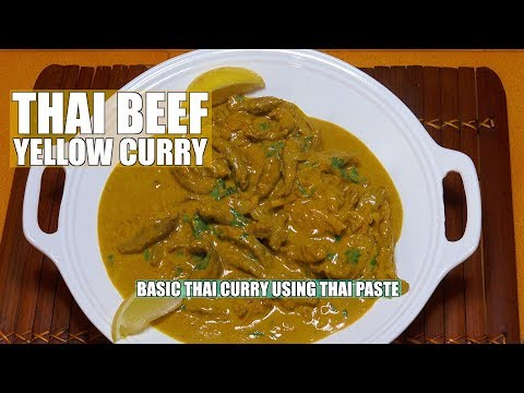 Thai Beef Yellow Curry - Basic Version Thai Curry - Thai paste Recipe
