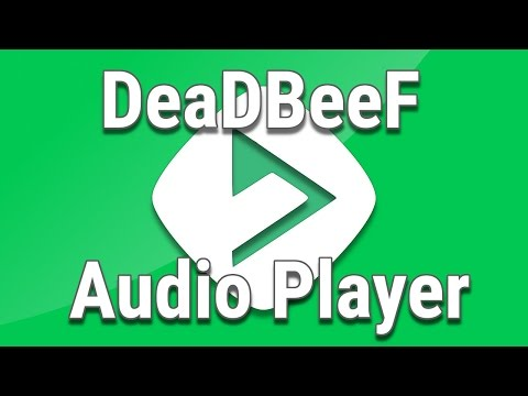 DeadBeeF 0.7.1  - The Ultimate Music Player