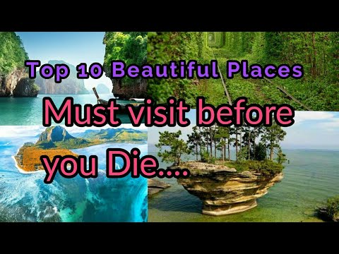 top-10-most-beautiful-places-in-the-world-must-visit-before-die,most-amazing-places-on-the-earth,