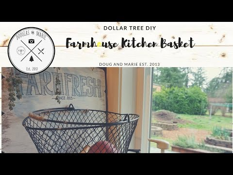 DOLLAR TREE DIY: FARMHOUSE KITCHEN BASKET [ Doug&Marie At Home]