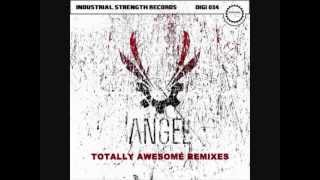 Angel - Industrial Base (Ophidian Remix)