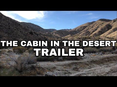 THE CABIN IN THE DESERT! [TEASER]