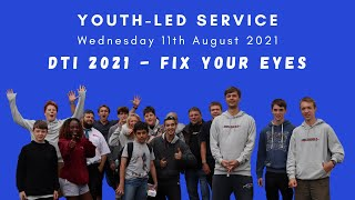 Evening Service | 11 Aug 2021 | Fix Your Eyes On Jesus
