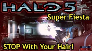 STOP Fixing Your Hair!!! [Halo 5 - EP:38] (Super Fiesta on Plaza)