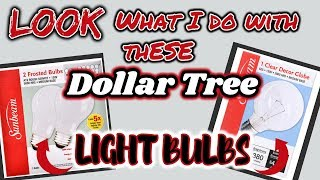 LOOK what I do with these DOLLAR TREE Light Bulbs | QUICK and EASY Dollar Tree DIY