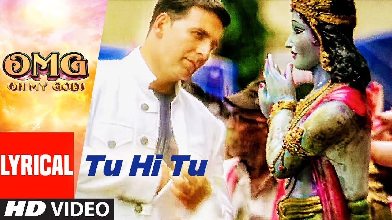Tu Hi Tu Video With Lyrics | OMG Oh My God | Akshay Kumar, Paresh Rawal | HIMESH RESHAMMIYA