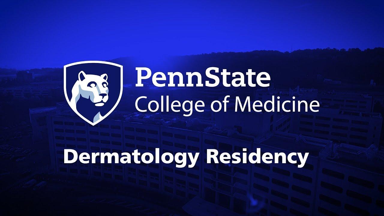 Dermatology Residency – Penn State College of Medicine
