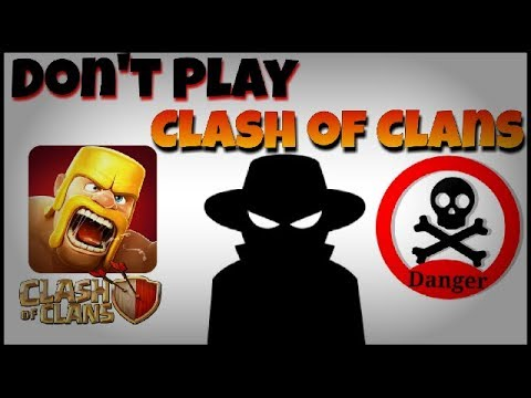 Don't Play | Clash Of Clans Is In Danger | Check It Out