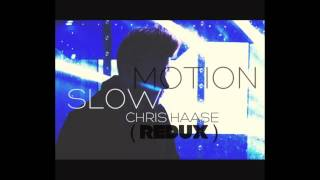 Trey Songz - Slow Motion (Chris Haase Redux)