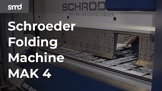 Schroeder Folding Machine MAK 4 with Automatic Tool Change