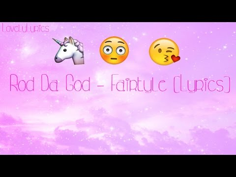 Rod da God - Fairytale (Lyric Video)