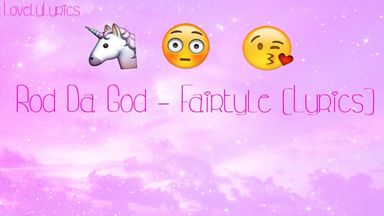 Rod Da God Fairytale Lyric Video Youtube