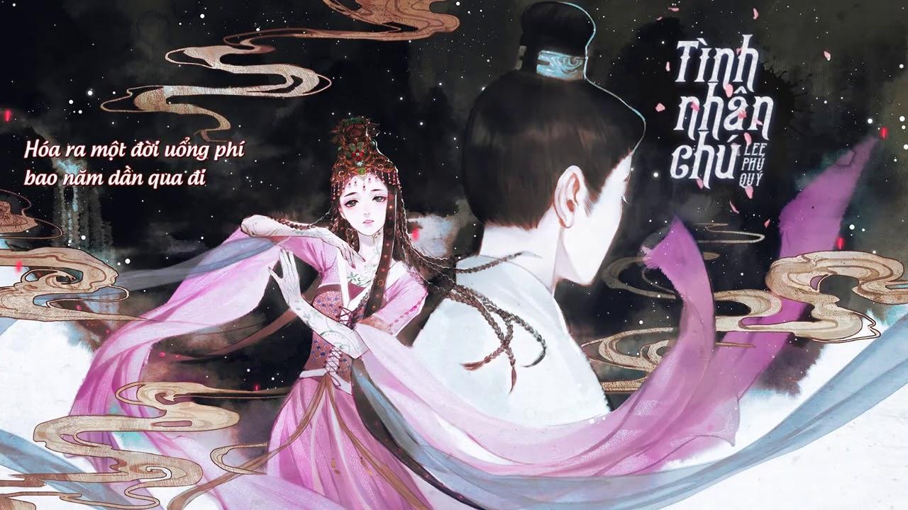 Tình Nhân Chú (Lời Việt) - OST Lưu Ly Mỹ Nhân Sát - Lee Phú Quý -Nhạc phim cổ trang nhẹ nhàng ru ngủ