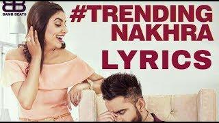 Trending Nakhra (Full lyrics) | Amrit Maan ft. Ginni Kapoor || Latest Song 2018